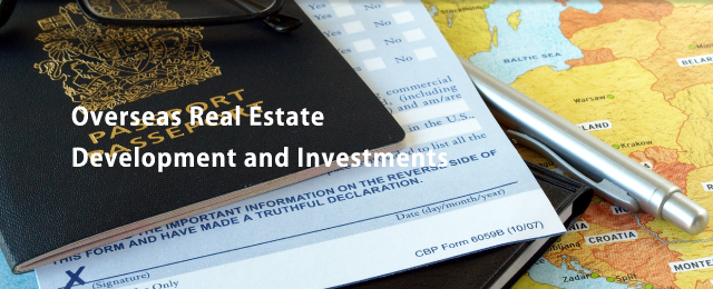 Overseas Real Estate Development and Investments
